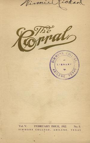 The Corral, Volume 5, Number 5, February, 1912