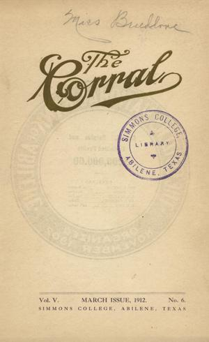 Primary view of object titled 'The Corral, Volume 5, Number 6, March, 1912'.