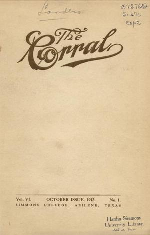 Primary view of object titled 'The Corral, Volume 6, Number 1, October, 1912'.