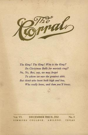 Primary view of object titled 'The Corral, Volume 6, Number 3, December, 1912'.