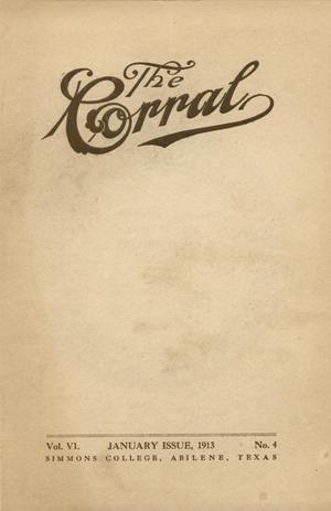 Primary view of object titled 'The Corral, Volume 6, Number 4, January, 1913'.