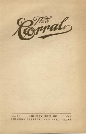 Primary view of object titled 'The Corral, Volume 6, Number 5, February, 1913'.