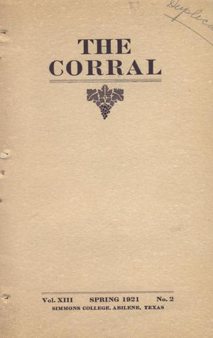 Primary view of object titled 'The Corral, Volume 13, Number 2, Spring, 1921'.