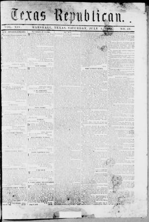 Primary view of Texas Republican. (Marshall, Tex.), Vol. 14, No. 40, Ed. 1 Saturday, July 4, 1863