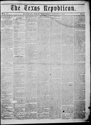 Primary view of The Texas Republican. (Marshall, Tex.), Vol. 6, No. 2, Ed. 1 Saturday, August 5, 1854