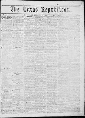 Primary view of The Texas Republican. (Marshall, Tex.), Vol. 6, No. 43, Ed. 1 Saturday, June 2, 1855