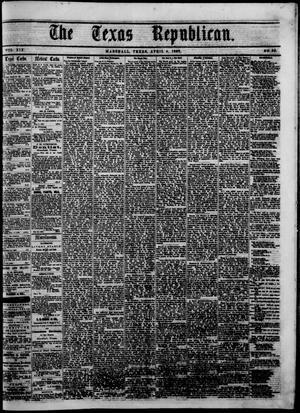 Primary view of The Texas Republican. (Marshall, Tex.), Vol. 19, No. 35, Ed. 1 Saturday, April 4, 1868