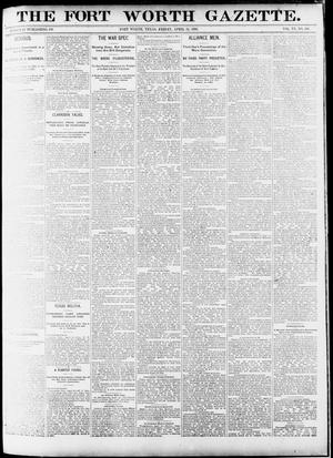 Primary view of object titled 'Fort Worth Gazette. (Fort Worth, Tex.), Vol. 15, No. 191, Ed. 1, Friday, April 24, 1891'.