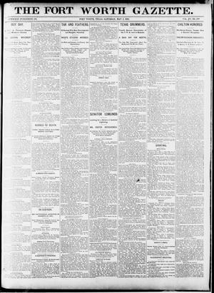 Primary view of object titled 'Fort Worth Gazette. (Fort Worth, Tex.), Vol. 15, No. 199, Ed. 1, Saturday, May 2, 1891'.