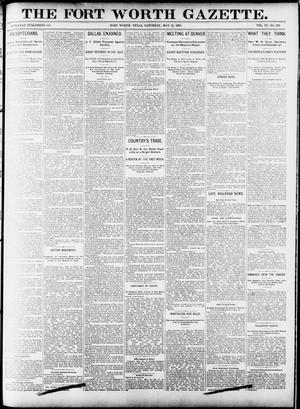 Primary view of object titled 'Fort Worth Gazette. (Fort Worth, Tex.), Vol. 15, No. 220, Ed. 1, Saturday, May 23, 1891'.