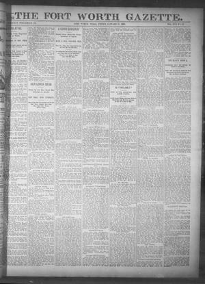 Primary view of object titled 'Fort Worth Gazette. (Fort Worth, Tex.), Vol. 17, No. 62, Ed. 1, Friday, January 13, 1893'.