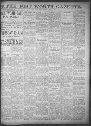 Primary view of object titled 'Fort Worth Gazette. (Fort Worth, Tex.), Vol. 17, No. 66, Ed. 1, Tuesday, January 17, 1893'.