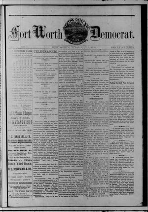 The Daily Fort Worth Democrat. (Fort Worth, Tex.), Vol. [1], No. 5, Ed. 1 Sunday, July 9, 1876