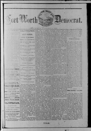 Primary view of object titled 'The Daily Fort Worth Democrat. (Fort Worth, Tex.), Vol. [1], No. [1], Ed. 1 Tuesday, July 4, 1876'.