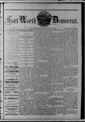 Primary view of object titled 'The Daily Fort Worth Democrat. (Fort Worth, Tex.), Vol. [1], No. 10, Ed. 1 Saturday, July 15, 1876'.