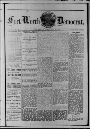 The Daily Fort Worth Democrat. (Fort Worth, Tex.), Vol. [1], No. 6, Ed. 1 Tuesday, July 11, 1876