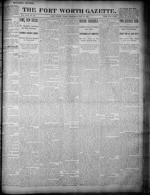 Primary view of object titled 'Fort Worth Gazette. (Fort Worth, Tex.), Vol. 18, No. 174, Ed. 1, Wednesday, May 16, 1894'.
