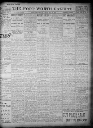Primary view of Fort Worth Gazette. (Fort Worth, Tex.), Vol. 18, No. 183, Ed. 1, Friday, May 25, 1894