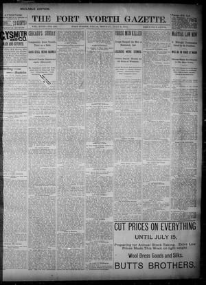 Primary view of object titled 'Fort Worth Gazette. (Fort Worth, Tex.), Vol. 18, No. 228, Ed. 1, Monday, July 9, 1894'.