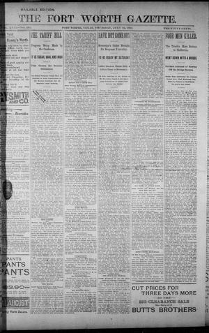 Primary view of object titled 'Fort Worth Gazette. (Fort Worth, Tex.), Vol. 18, No. 231, Ed. 1, Thursday, July 12, 1894'.