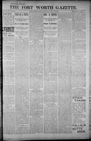 Primary view of object titled 'Fort Worth Gazette. (Fort Worth, Tex.), Vol. 18, No. 235, Ed. 1, Monday, July 16, 1894'.