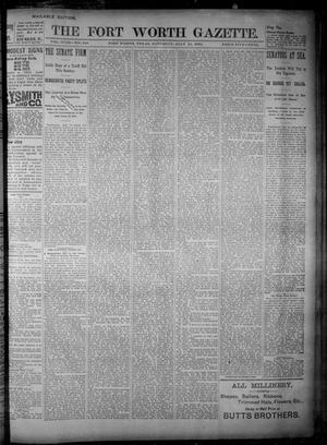 Primary view of object titled 'Fort Worth Gazette. (Fort Worth, Tex.), Vol. 18, No. 240, Ed. 1, Saturday, July 21, 1894'.