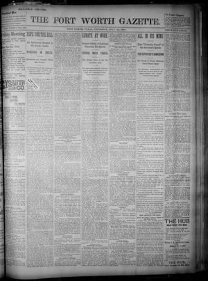 Primary view of object titled 'Fort Worth Gazette. (Fort Worth, Tex.), Vol. 18, No. 245, Ed. 1, Thursday, July 26, 1894'.