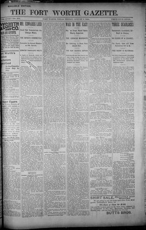 Primary view of object titled 'Fort Worth Gazette. (Fort Worth, Tex.), Vol. 18, No. 253, Ed. 1, Friday, August 3, 1894'.
