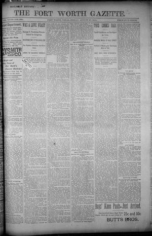 Primary view of object titled 'Fort Worth Gazette. (Fort Worth, Tex.), Vol. 18, No. 260, Ed. 1, Friday, August 10, 1894'.