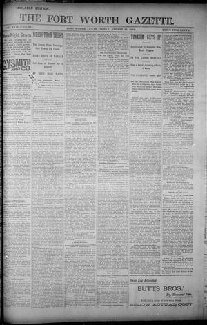 Primary view of object titled 'Fort Worth Gazette. (Fort Worth, Tex.), Vol. 18, No. 274, Ed. 1, Friday, August 24, 1894'.