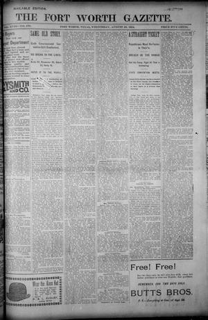 Primary view of object titled 'Fort Worth Gazette. (Fort Worth, Tex.), Vol. 18, No. 279, Ed. 1, Wednesday, August 29, 1894'.