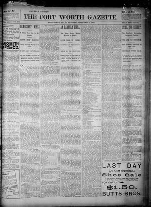 Fort Worth Gazette. (Fort Worth, Tex.), Vol. 18, No. 285, Ed. 1, Tuesday, September 4, 1894