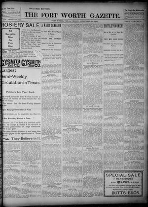 Primary view of object titled 'Fort Worth Gazette. (Fort Worth, Tex.), Vol. 18, No. 302, Ed. 1, Friday, September 21, 1894'.