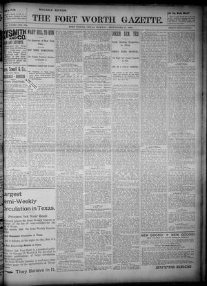 Primary view of object titled 'Fort Worth Gazette. (Fort Worth, Tex.), Vol. 18, No. 305, Ed. 1, Monday, September 24, 1894'.
