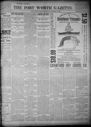 Primary view of object titled 'Fort Worth Gazette. (Fort Worth, Tex.), Vol. 18, No. 321, Ed. 1, Wednesday, October 10, 1894'.