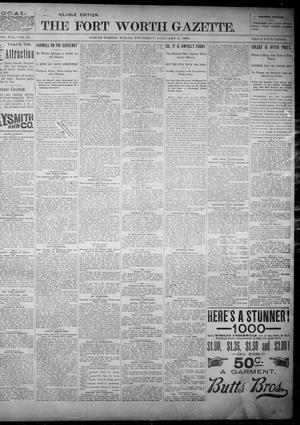 Primary view of object titled 'Fort Worth Gazette. (Fort Worth, Tex.), Vol. 19, No. 41, Ed. 1, Thursday, January 3, 1895'.