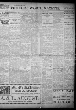 Primary view of object titled 'Fort Worth Gazette. (Fort Worth, Tex.), Vol. 19, No. 42, Ed. 1, Saturday, January 5, 1895'.