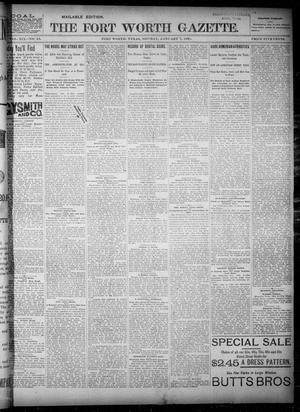 Primary view of object titled 'Fort Worth Gazette. (Fort Worth, Tex.), Vol. 19, No. 43, Ed. 1, Monday, January 7, 1895'.
