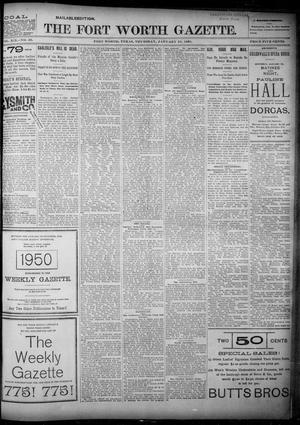 Fort Worth Gazette. (Fort Worth, Tex.), Vol. 19, No. 46, Ed. 1, Thursday, January 10, 1895