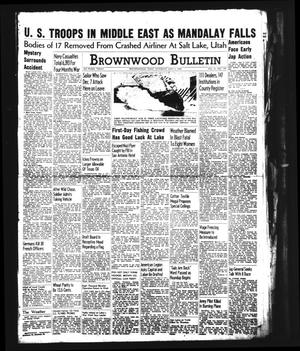 Brownwood Bulletin (Brownwood, Tex.), Vol. 41, No. 199, Ed. 1 Saturday, May 2, 1942