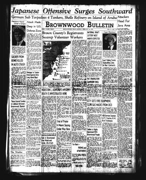 Brownwood Bulletin (Brownwood, Tex.), Vol. 41, No. 123, Ed. 1 Monday, February 16, 1942