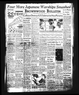 Brownwood Bulletin (Brownwood, Tex.), Vol. 41, No. 114, Ed. 1 Saturday, February 7, 1942