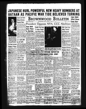 Brownwood Bulletin (Brownwood, Tex.), Vol. 41, No. 160, Ed. 1 Tuesday, March 24, 1942