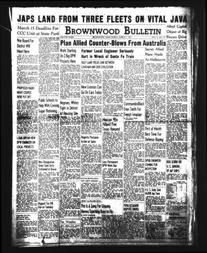 Brownwood Bulletin (Brownwood, Tex.), Vol. 41, No. 137, Ed. 1 Sunday, March 1, 1942