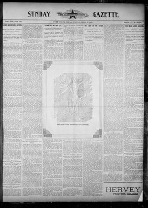 Primary view of object titled 'Fort Worth Gazette. (Fort Worth, Tex.), No. 133, Ed. 1, Sunday, April 7, 1895'.