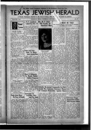 Primary view of Texas Jewish Herald (Houston, Tex.), Vol. 31, No. 27, Ed. 1 Thursday, October 7, 1937