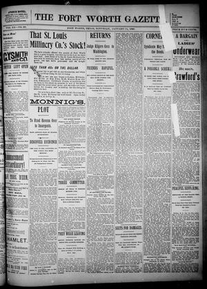 Primary view of object titled 'Fort Worth Gazette. (Fort Worth, Tex.), Vol. 20, No. 39, Ed. 1, Saturday, January 11, 1896'.