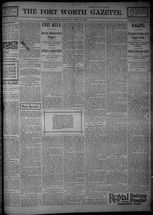 Primary view of object titled 'Fort Worth Gazette. (Fort Worth, Tex.), Vol. 20, No. 131, Ed. 1, Thursday, April 30, 1896'.