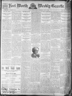 Fort Worth Weekly Gazette. (Fort Worth, Tex.), Vol. 19, No. 30, Ed. 1, Thursday, July 4, 1889