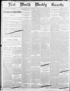 Primary view of object titled 'Fort Worth Weekly Gazette. (Fort Worth, Tex.), Vol. 12, No. 43, Ed. 1, Thursday, October 2, 1890'.